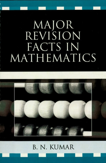 Major revision facts in mathematics ebook by b n kumar major revision facts in mathematics ebook by b n kumar fandeluxe Gallery