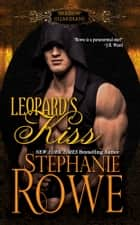 Leopard's Kiss (A Shadow Guardians Novel) ebook by Stephanie Rowe