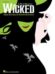 Wicked (Songbook) - A New Musical - Easy Piano Selections ebook by Stephen Schwartz