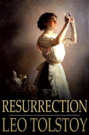 Resurrection ebook by Leo Tolstoy,Louise Shanks Maude