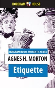 Etiquette ebook by Agnes H. Morton