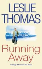 Running Away ebook by Leslie Thomas