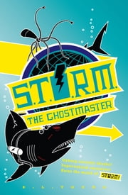 S.T.O.R.M. - The Ghostmaster ebook by E. L. Young
