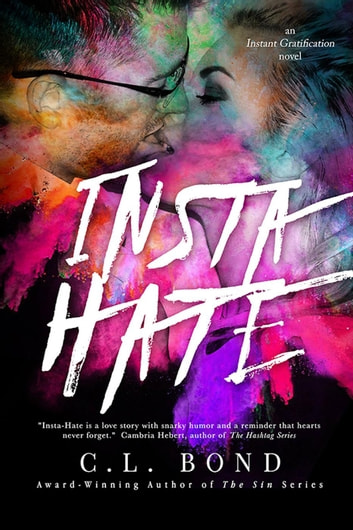 Insta-Hate ebook by Casey L. Bond