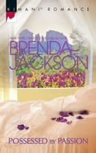 Possessed By Passion ebook by Brenda Jackson