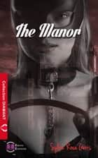 The Manor ebook by Sylvie Roca-Geris
