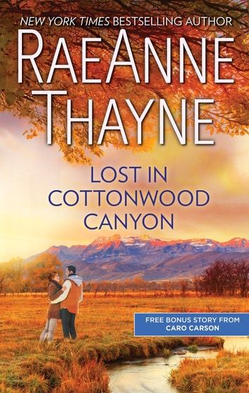 Lost in Cottonwood Canyon & How to Train a Cowboy ebook by RaeAnne Thayne,Caro Carson