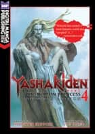 Yashakiden Vol. 4 (Novel) - The Demon Princess ebook by Hideyuki Kikuchi, Jun Suemi