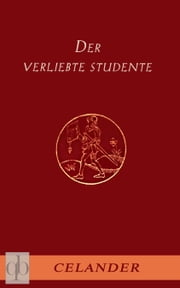 Der verliebte Studente ebook by Celander, Quality Books Verlag