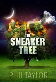 The Sneaker Tree ebook by Phil Taylor,Cynthia Shepp