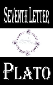 Seventh Letter ebook by Plato