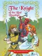 The Adventures of the Elves 1: The Knight of the Red Rosehips ebook by Peter Gotthardt, Amalie Bischoff