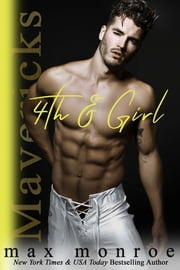 4th & Girl ebook by Max Monroe