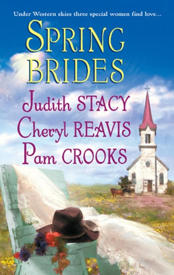 Spring Brides: Three Brides and a Wedding Dress\The Winter Heart\McCord's Destiny - Three Brides and a Wedding Dress\The Winter Heart\McCord's Destiny ebook by Judith Stacy,Cheryl Reavis,Pam Crooks
