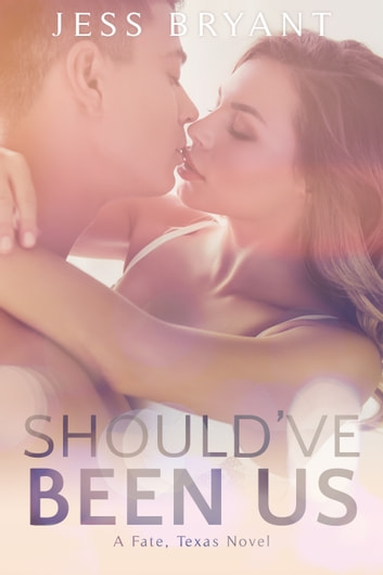 Should've Been Us ebook by Jess Bryant