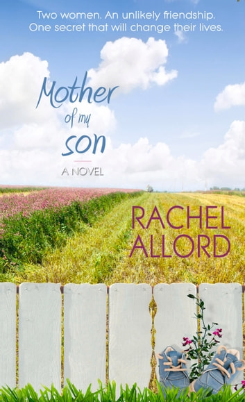 Mother of My Son ebook by Rachel Allord