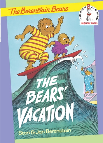 The Bears' Vacation ebook by Stan Berenstain,Jan Berenstain