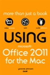 Using Microsoft Office for Mac 2011 ebook by Yvonne Johnson