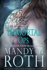 Immortal Ops ebook by Mandy M. Roth