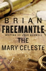 The Mary Celeste ebook by Brian Freemantle
