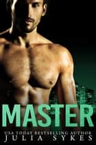 Master ebook by Julia Sykes