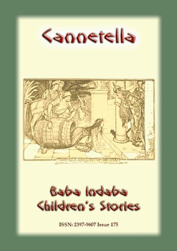 CANNETELLA - An Italian Children's Story - Baba Indaba Children's Stories - Issue 175 ebook by Anon E. Mouse