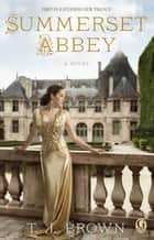 Summerset Abbey ebook by