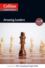 Amazing Leaders: B2 (Collins Amazing People ELT Readers) ebook by Katerina Mestheneou,Fiona MacKenzie