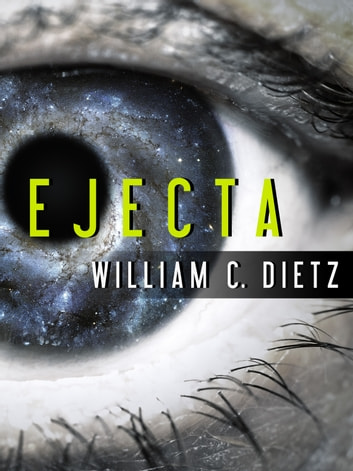 Ejecta ebook by William C. Dietz