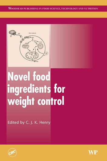 Novel Food Ingredients for Weight Control ebook by