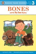 Bones and the Dog Gone Mystery ekitaplar by David A. Adler, Phillip Church, Barbara Johansen Newman