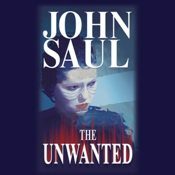 Unwanted, The audiobook by John Saul