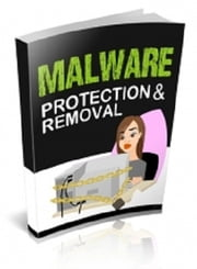 Malware Protection & Removal ebook by Anonymous