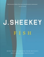J Sheekey FISH ebook by Tim Hughes,Allan Jenkins,Howard Sooley
