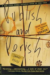 Publish and Perish - Three Tales of Tenure and Terror ebook by James Hynes