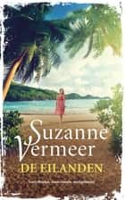 De eilanden ebook by Suzanne Vermeer