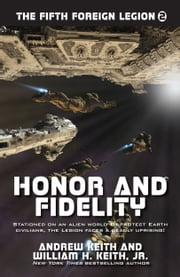 Honor and Fidelity ebook by Andrew Keith,William H. Keith, Jr.