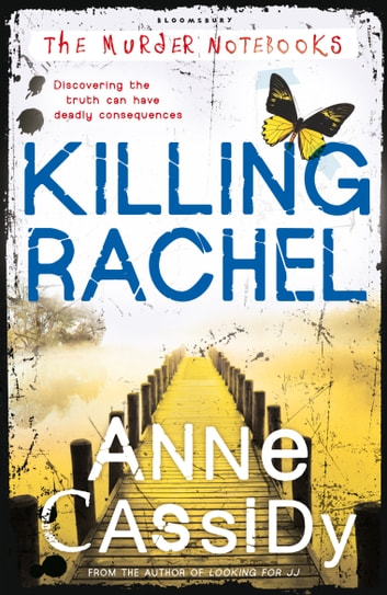 Killing Rachel - The Murder Notebooks ebook by Anne Cassidy