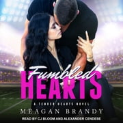 Fumbled Hearts audiobook by Meagan Brandy