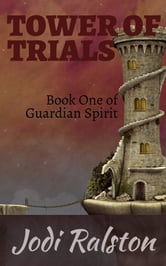 Tower of Trials ebook by Jodi Ralston