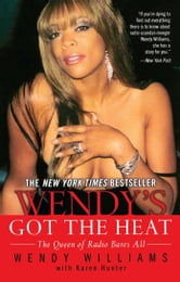 Wendy's Got the Heat ebook by Wendy Williams