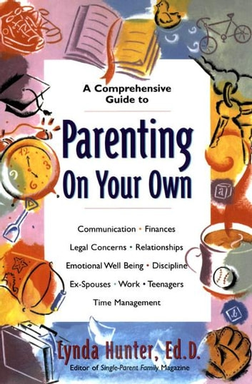 Parenting on Your Own eBook by Lynda Hunter