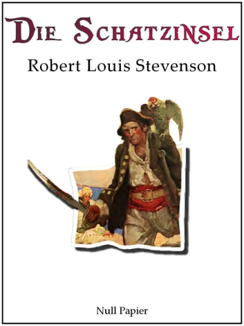 Die Schatzinsel - Illustrierte Neufassung ebook by Robert Louis Stevenson