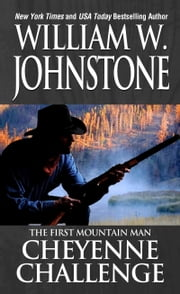 Cheyenne Challenge ebook by William W. Johnstone