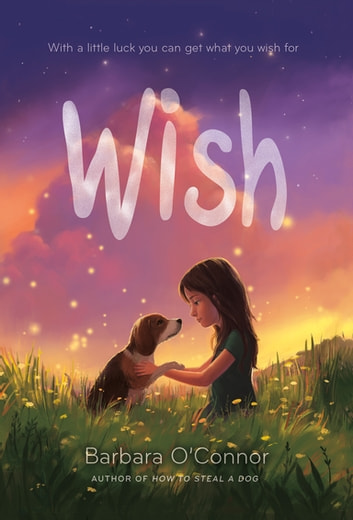Wish ebook by Barbara O'Connor