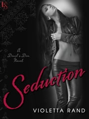 Seduction - A Devil's Den Novel ebook by Violetta Rand