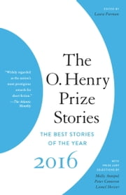 The O. Henry Prize Stories 2016 ebook by Laura Furman