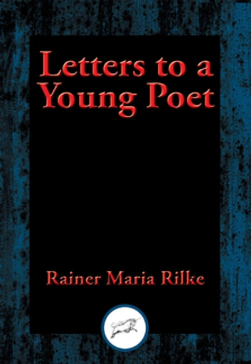 Letters to a Young Poet - With Linked Table of Contents ebook by Rainer Maria Rilke