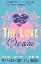 The Love Scam ebook by MaryJanice Davidson