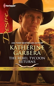 The Rebel Tycoon Returns ebook by Katherine Garbera